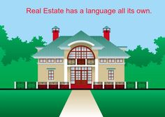 Real Estate Glossary: Real Estate terminology. Selling or Buying in IL? Contact Maribeth Tzavras REMAX 630.624.2014