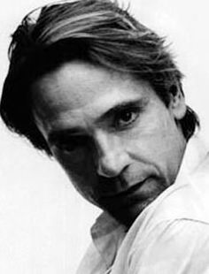 Jeremy Irons-not only a fine actor...but he could read me the yellow pages and keep my interest!