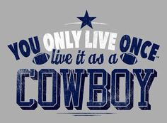COWBOYS FAN FOR LIFE