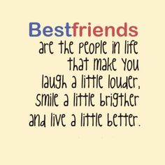 Jan 2015 - Best friends quotes reveal the deep connection between people. Best friends are like soulmates and these quotes truly celebrate friendship! Best Friends Forever Quotes, Cute Best Friend Quotes, Life Quotes Love, Bff Quotes, Cute Quotes, Great Quotes, Quotes To Live By, Funny Quotes, Inspirational Quotes
