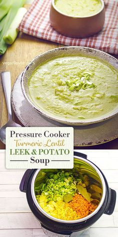 Pressure Cooker Turmeric Lentil Leek and Potato Soup Recipe soup soup soup healthy recipes froide legumes minceur potimarron Leek Recipes, Lentil Soup Recipes, Vegetarian Recipes, Vegan Soups, Snacks Recipes, Recipes Dinner, Veggie Recipes, Easy Recipes, Pressure Cooker Lentils