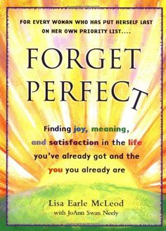Forget Perfect by Lisa Earle McLeod,http://www.amazon.com/dp/039952715X/ref=cm_sw_r_pi_dp_4qABsb0Z0RJQPN94