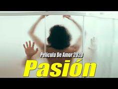 Película De Amor 2020 [[ Pasión ]] Películas completas en español latino 2020 HD - YouTube Peliculas Audio Latino Online, Texts, Youtube, Language, Messages, Videos, Music, Musica, Musik