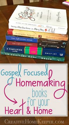 Homemaking is one of those terms that packs a lot of different opinions but when we begin to understand what gospel-focused homemaking is it changes both our hearts & homes. These 9 must-read Gospel-focused homemaking books are a must read for any Christian woman who wants to dig deep into Scripture to examine truths & practical ideas for the home. #homemaking #Gospelfocusedhomemaking #homemakingbooks