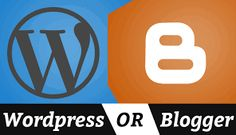 5 Reasons Why I Choose Blogger Over Wordpress ~ A List of 5