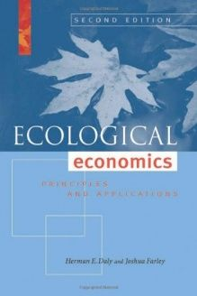 Ecological Economics, Second Edition  Principles and Applications, 978-1597266819, Herman E. Daly, Island Press; 2 edition