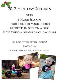 2012 Holiday Special! Book your family session now so you don't miss out!