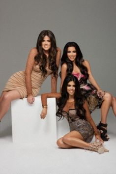 The Kardashian Sisters.