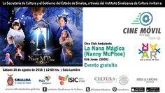 Cine Club Ambulante te invita a la proyección del filme: La Nana Mágica. Sábado 20 de agosto de 2016 en la Sala Lumière del ISIC, a las 12:00 horas. Entrada libre. #Culiacán, #Sinaloa.