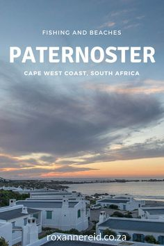 Paternoster, fishing and beaches on the West Coast #Paternoster #WestCoast #beach