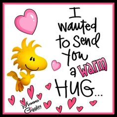 I wanted to send you a warm hug. Good Morning Hug, Cute Good Morning Quotes, Good Day Quotes, Morning Inspirational Quotes, Funny Morning, Morning Cartoon, Weekend Quotes, Hugs And Kisses Quotes, Hug Quotes
