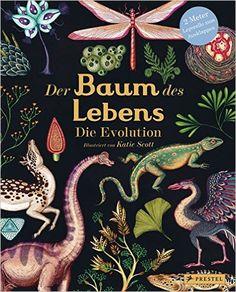 Der Baum des Lebens: Die Evolution: Amazon.de: Katie Scott: Bücher