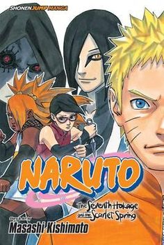 The Naruto: The Seventh Hokage and the Scarlet Spring : Masashi Kishimoto : 9781421584935