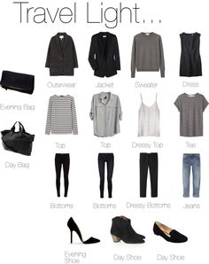 """Travel Light... Almost Anywhere."" A friend I met while traveling brought only black and white for her wardrobe. At one glance it looks dull, but you can go from casual to chic anywhere"