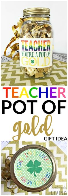 Teacher Pot of Gold Gift Idea, Teacher Gift Ideas, St. Patricks Day Gift Ideas - Wendy Johnson Teacher Pot of Gold Gift Idea, Teacher Gift Ideas, St. School Treats, School Gifts, Parent Gifts, Teacher Gifts, Christmas Gifts For Kids, Holiday Gifts, Professor, St Patrick's Day Gifts, Teacher Appreciation Week