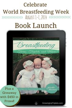 Breastfeeding Twins, Triplets and More! - book launch! Win over $450 in prizes!
