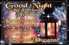 Good Night My Precious Friends Good Night Greetings, Good Night Messages, Good Night Wishes, Good Night Sweet Dreams, Quote Night, Good Night Prayer Quotes, Good Night Friends Quotes, Friend Quotes, Good Night Thoughts