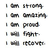 Recovery Quote. Strong, Amazing, Proud, Fight.... Recover! Say this everyday to yourself and see what happens!