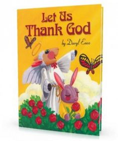 PERSONALIZED BOOK- $16.95 This personalized inspirational book gives your child examples of the wonderful miracles around us that we sometimes take for granted. Presented thoughtfully by the Angel Gabriel, we are gently reminded of the countless reasons we should give thanks to God every day   See more at: http://www.personalizedbooksrus.com/let-us-thank-god-personalized-childrens-book#sthash.CCdn5P5p.dpufLet Us Thank God    Custom Created Storybooks and CDs