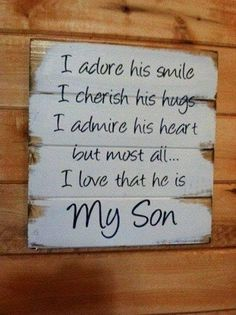 Great scrapbooking saying for moms and their sons