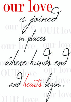 Inspirational Word Art. Entitled 'Our love',  expressing the stength of emotional and spiritual love.