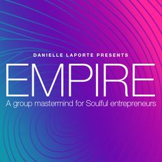 The new Mastermind Group from Danielle LaPorte and The Desire Map team #thedesiremap #studiobee23 #empiremastermind