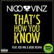 That's How You Know (feat. Kid Ink & Bebe Rexha), a song by Nico & Vinz, Kid Ink, Bebe Rexha on Spotify