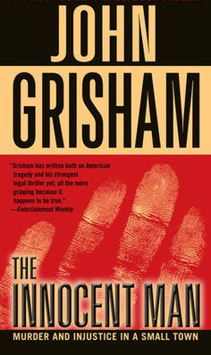 The Innocent Man by John Grisham. Murder and injustice in a small town  In Now @ Canterbury Tales Bookshop / Book exchange / Guesthouse / Cafe, Pattaya..  In the model of Serial and Making a Murderer, John Grisham's first non-fiction book
