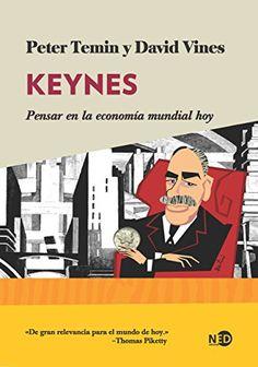 Keynes: Pensar en la economía mundial hoy de Peter Temin. Máis información no catálogo: http://kmelot.biblioteca.udc.es/record=b1544472~S1*gag