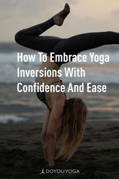 Ask the Experts: How to Embrace Yoga Inversions with Confidence and Ease #yoga #fitness #health