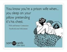 """Girls do this plenty - thinking about other more eligible (and suitable) guys who are NOT in prison... so, just because she's sleeping on a pillow does NOT mean that """"sheeze uhh prizon wyfe..."""" how idiotic... (perhaps the real prison wives should sleep on something more suited to their mentality - and the reality of their dumbness - by sleeping on a makeshift """"dummy"""" instead - stuffed with several pillows, of course)..."""