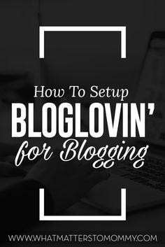 Bloglovin For Blogging