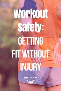 The last thing you want to do when getting back in shape is injure yourself. Nothing like a motivation-killing injury to keep you on the sidelines for days or months! Check out these workout safety tips to keep you healthy via /DIYActiveHQ/ #workout #safety