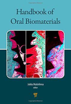 Handbook of Oral Biomaterials PDF - http://am-medicine.com/2016/05/handbook-oral-biomaterials-pdf.html
