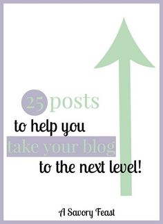 25 Posts to Help You Take Your Blog to the Next Level