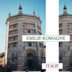 Emilie Romagne (Parme, Bologne) Italie