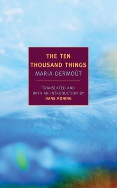 """Read """"The Ten Thousand Things"""" by Maria Dermout available from Rakuten Kobo. In Wild, Cheryl Strayed writes of The Ten Thousand Things: """"Each of Dermoût's sentences came at me like a soft knowing d. Harper Lee, Date, Reading Lists, Book Lists, Great Novels, New York, Fiction And Nonfiction, Price Book, Store"""