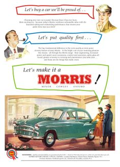Morris Oxford, British Car, Classic Mercedes, Car Advertising, Old Ads, New Today, Small Cars, Garages, Vintage Cars