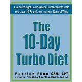 The 10-Day Turbo Diet: A Rapid Weight Loss System Guaranteed to Help You Lose 10 Pounds (or more) in Record Time (Kindle Edition)  http://totalproductreview.com