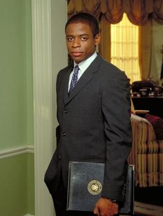 Dulé Hill in The West Wing. I always get jealous because I don't have his job.