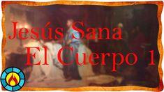 Jesús Sana El Cuerpo 1 l Padre Emiliano Tardiff