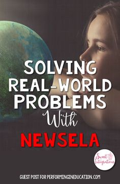 Incorporating Newsela into Project Based Learning - great ideas for solving real-world problems in this guest post!