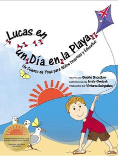 """(Book Review in Spanish) Reseña Libro de Niños: Lucas en un Día en la Playa ** For my English speaking readers, please click on the """"Translate"""" widget found on the right side of the post.  Thank you!**"""