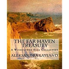 #BookReview of #TheFarHavenTreasury from #ReadersFavorite - https://readersfavorite.com/book-review/the-far-haven-treasury  Reviewed by Romuald Dzemo for Readers' Favorite  The Far Haven Treasury: A Windflower Saga Collection by Aleksandra Layland is an absolute and delightful treat for fans of fantasy, comprising of the novel Far Haven and the novellas Courage of Ansgar, Swords of Ansgar, and Albina. These are stories that feature ordinary people with extraordinary skills. Readers are…