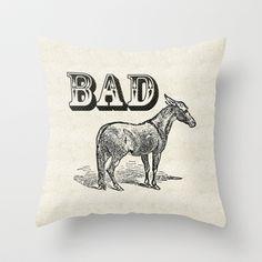 Bad Ass Throw Pillow by Jacqueline Maldonado - $20.00