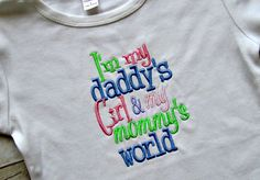 I'm My Daddy's Girl and My Mommy's World Embroidered Bodysuit or Shirt- Baby Girl Bodysuit- Toddler Shirt- Baby Shower Gift on Etsy, $18.00