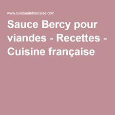 Sauce Bercy pour viandes - Recettes - Cuisine française