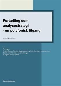 Fortælling som analysestrategi - en polyfonisk tilgang