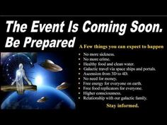 Thanks to:  Pathway To Ascension * The Event Is Coming Soon. Based on Cobra interviews, David Wilcock and Corey Goode information. Most information taken from Like Us on