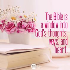 The Bible is a window into God's thoughts, ways, and heart. ~ O I Love This! The Word of God is the treasure I have found, and I'm never letting it go. It has brought healing and deliverance to my mind, body and soul. Thank you Lord for this Life, Your Word, and Your Love. Let me always be pleasing to you Lord in every way. Amén. {DM}